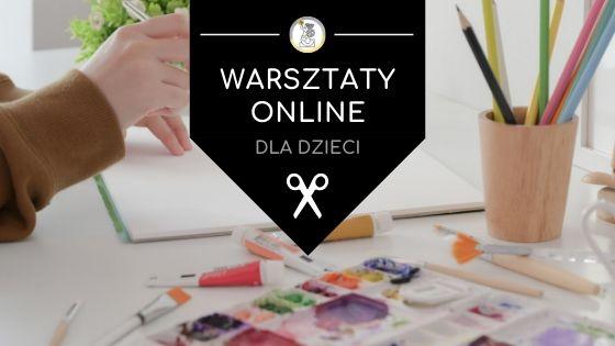 warsztaty online dla dzieci